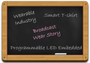 Broadcast-Wear-Making-Smart-T-shirts-for-your-Wearable-Collection