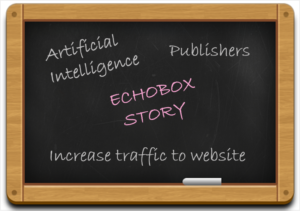 Artificial-Intelligent-Echobox- Engaging-Users-for-Publishers